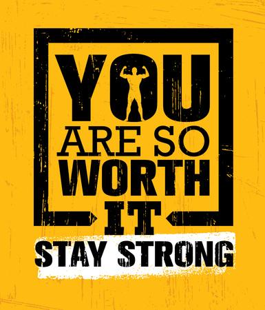 너는 그만한 가치가있다. 강한 체재. 체육관 운동 동기 부여 견적 영감을주는 개념