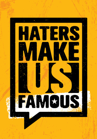 Haters maken ons beroemd. Inspirerende Workout en Fitness Gym Motivation Quote Illustratie Teken.