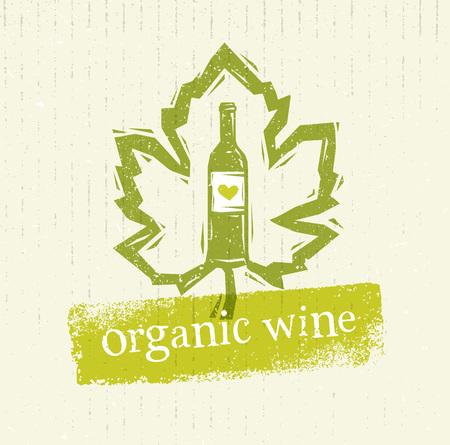 Organic Local Wine Creative Rough Illustration On Grunge Distressed Background.