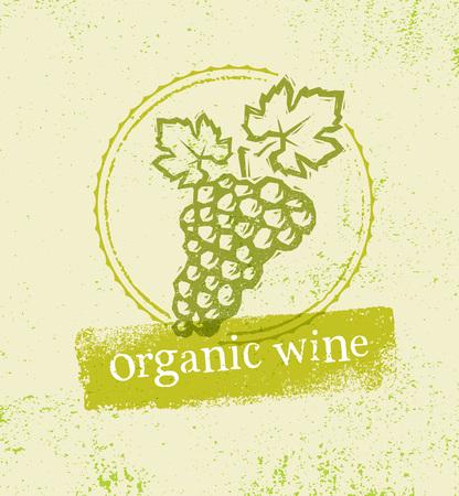degustation: Organic Local Wine Creative Rough Illustration On Grunge Distressed Background.