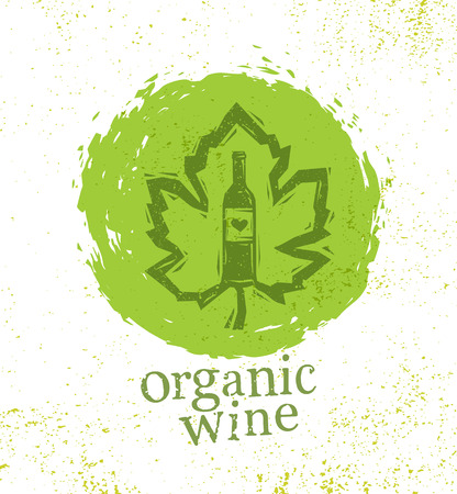 Organic Local Wine Creative Rough Illustration On Grunge Distressed Background.