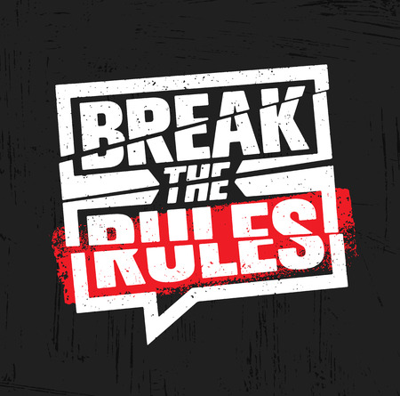 Break The Rules. Inspiring Creative Motivation Quote Poster Template. Vector Typography Banner Design Concept