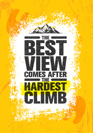 가장 어려운 등반 후에 최고의 경관이 나온다. 모험 산 하이킹 크리 에이 티브 동기 부여 개념입니다. 일러스트