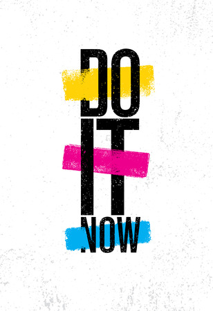 Do It Now. Inspiring Creative Motivation Quote Poster Template. Vector Typography Banner Design Concept Illustration