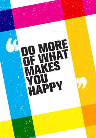 Lo que haces lo que haces el concepto de motivación de motivación inspiradora feliz vector Foto de archivo - 87702114