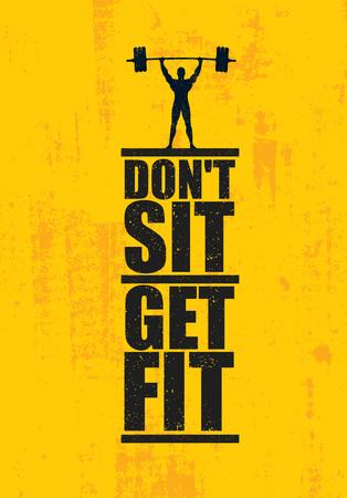 앉지 마라. 멋있는 몸을 만들다. 운동 및 피트 니스 체육관 디자인 요소 개념. 그런 지 배경에 크리 에이 티브 사용자 지정 벡터 로그인 일러스트