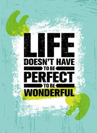 人生はありません素晴らしいに完璧なものに。感動創造的な動機の引用ポスター テンプレート。ベクトル タイポグラフィ。