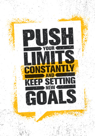 Push Your Limits Constantly And Keep Settings New Goals. Inspiring Creative Motivation Quote Poster Template.