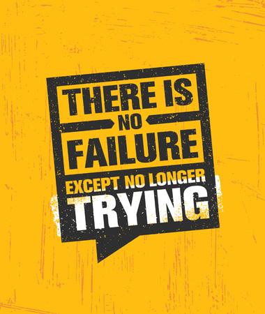 더 이상 시도하지 않는 한 실패는 없습니다. 영감을주는 창조적 동기 부여 포스터 템플릿을 인용하십시오. 벡터 타이포그래피.