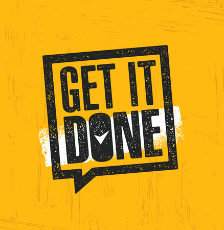 Get It Done. Inspiring Creative Motivation Quote Poster Template. Vector Typography Banner Design Concept. Çizim