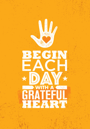 Begin Each Day With A Grateful Heart. Inspiring Creative Motivation Quote Poster Template. Vector Typography Banner.
