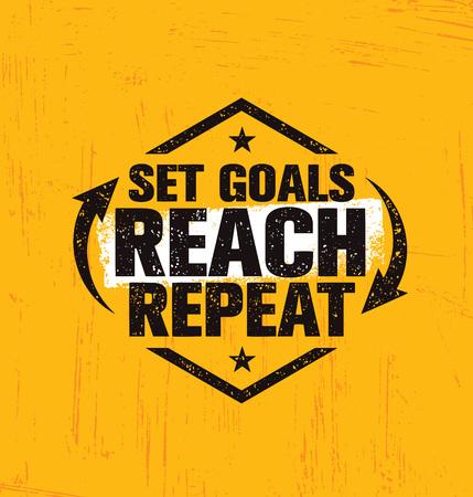目標、リーチと繰り返しを設定します。創造的な動機の引用ポスター テンプレートを鼓舞します。ベクトル タイポグラフィ バナー デザイン コンセ