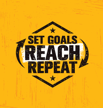 Set goals, reach and repeat. Inspiring creative motivation quote poster template. Vector typography banner design concept.