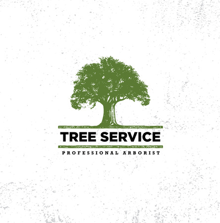 Professional Arborist Tree Care Service Organic Eco Sign Concept. Landscaping Design Raw Vector Illustration On Distressed Wall Background Ilustracja
