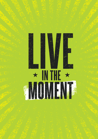 Live In The Moment. Brush Lettering Vector Illustration Design