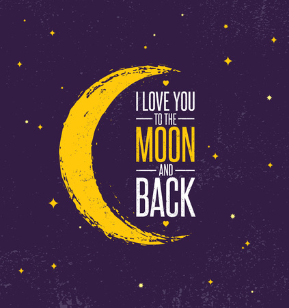 I Love You To The Moon And Back. Whimsical Inspiring Creative Motivation Quote Poster Template. Vector Typography Banner Ilustração