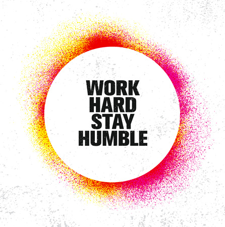 Work Hard Stay Humble. Inspiring Creative Motivation Quote Poster Template. Banque d'images - 100482189
