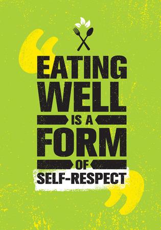 Goed eten is een vorm van zelfrespect. Gezond afvallen Levensstijl Voeding Motivatie Citaat. Inspirerende vitaliteit