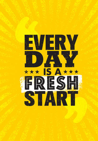 Every Day Is a Fresh Start. Inspiring Creative Motivation Quote Poster Template. Vector Typography Banner Design Concep Çizim
