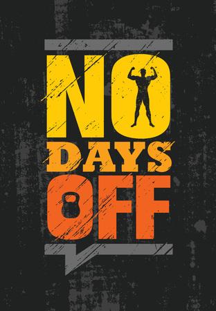 Brak Dni wolnych. Fitness siłownia mięśni trening motywacja cytat plakat koncepcja wektor.