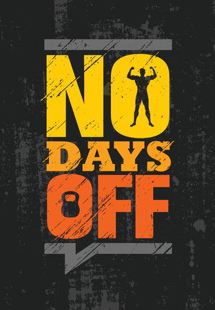 No Days Off. Fitness Gym Muscle Workout Motivation Quote Poster Vector Concept. Çizim