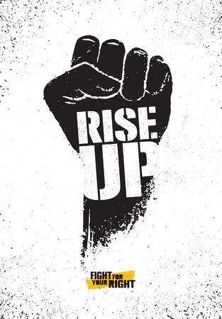 Rise Up. Fight For Your Right Motivation Poster Illustration Concept. Rough Vector Fist Illustration Design Vettoriali