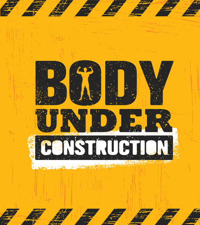 Body Under Construction. Workout and Fitness Gym Design Element Concept. Sport Creative Custom Vector Sign On Rough Grunge Background Banque d'images - 114786515