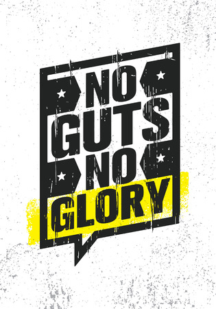 No Guts. No Glory. Inspiring Creative Motivation Quote Poster Template. Vector Typography Banner Design Concept On Grunge Texture Rough Background Stockfoto - 105149166