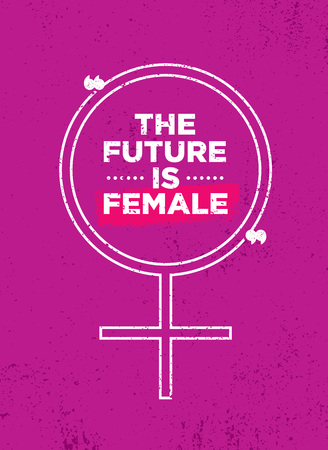 The future is female. Bright Inspiring Motivation Poster Design Illustration