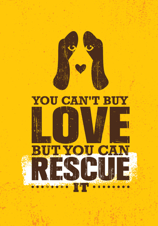 You Can Not Buy Love But You Can Rescue It. Inspiring Creative Motivation Quote Poster Template About Dog. Zdjęcie Seryjne - 110859646