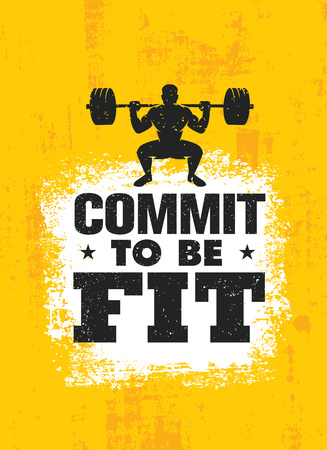 Commit To Be Fit. Inspiring Workout and Fitness Gym Motivation Quote Illustration Sign. Creative Strong Sport Vector Rough Typography Grunge Wallpaper Poster Concept