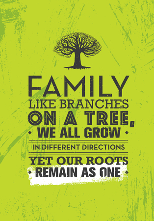 Family Like Branches On A Tree, We All Grow In Different Directions Yet Our Roots Remain As One. Motivation Quote 스톡 콘텐츠 - 110859650