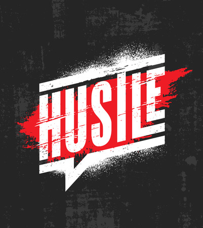 Hustle. Inspiring Motivation Quote Poster Template. Vector Typography Banner Design Concept On Grunge Texture Rough Background Stock fotó - 112253848