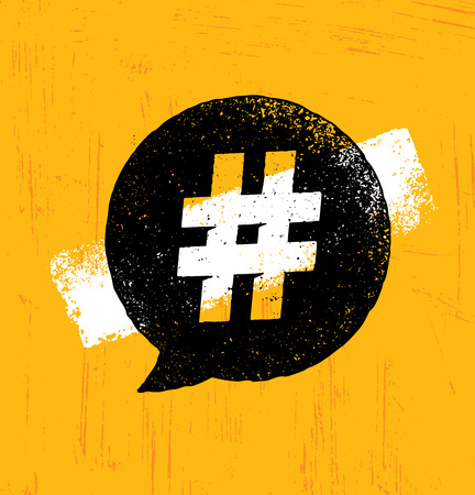 Hashtag Creative Rough Internet Blogging Illustration On Organic Texture Background. Bright Vector Speech Bubble