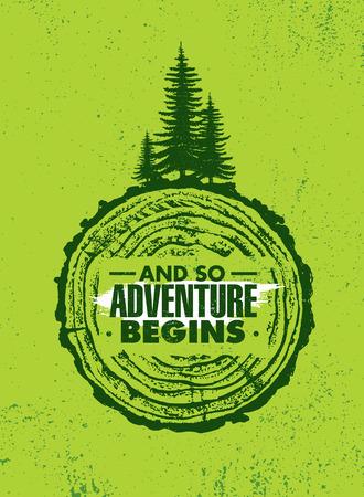 And So Adventure Begins. Outdoor Adventure Inspiring Motivation Quote. Vector Typography Banner