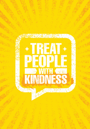 Treat People With Kindness. Inspiring Creative Motivation Quote Poster Template. Vector Typography Banner Design Concept