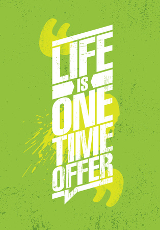 Life Is One Time Offer. Inspiring Creative Motivation Quote Poster Template. Vector Typography Banner Design Concept Фото со стока