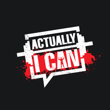 Actually I Can. Inspiring Workout and Fitness Gym Motivation Quote Illustration Sign. Creative Strong Sport Vector Rough Typography Grunge Wallpaper Poster Concept