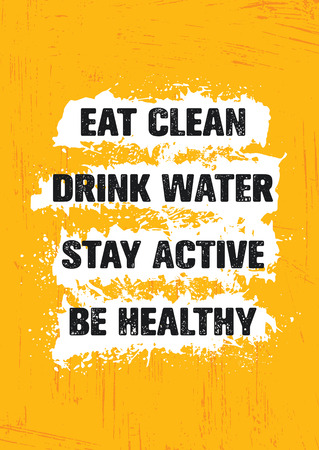 Eat Clean. Drink Water. Stay Active. Be Healthy. Inspiring Workout and Fitness Gym Motivation Quote Illustration Sign Stok Fotoğraf