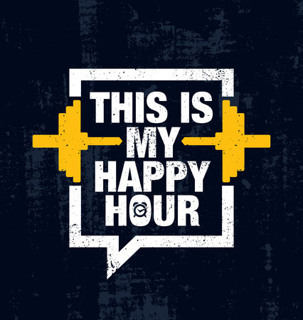 This Is My Happy Hour. Fitness Gym Muscle Workout Motivation Quote Poster Vector Concept. Creative Illustration