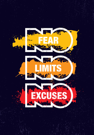 No Fear. No Limits. No Excuses. Creative Inspiring Motivation Quote Template. Vector Typography Banner Design Concept On Grunge Texture Rough Background