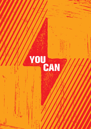 You Can. Inspiring Creative Motivation Quote Poster Template. Vector Typography Banner Design Concept On Grunge Texture Rough Background Çizim