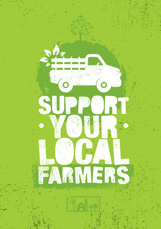 Support Your Local Farmers. Organic Farm Fresh Healthy Food Eco Green Vector Concept on Raw Background Ilustração