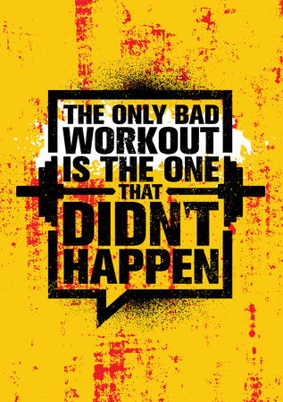 Inspiring Workout and Fitness Gym Motivation Quote Illustration Sign. Creative Strong Sport Vector Rough Typography Grunge Wallpaper Poster Concept Çizim
