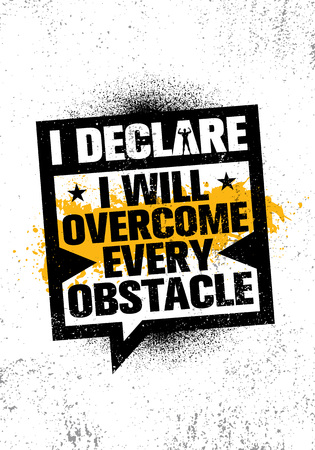 I Declare I Will Overcome Every Obstacle. Inspiring Workout and Fitness Gym Motivation Quote Illustration Sign. Creative Strong Sport Vector Rough Typography Grunge Wallpaper Poster Concept Иллюстрация