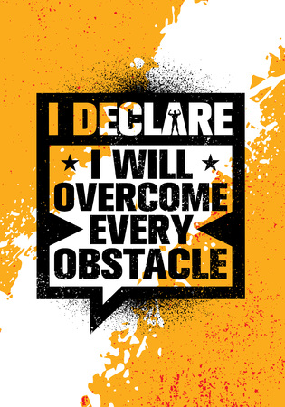I Declare I Will Overcome Every Obstacle. Inspiring Workout and Fitness Gym Motivation Quote Illustration Sign. Creative Strong Sport Vector Rough Typography Grunge Wallpaper Poster Concept Çizim