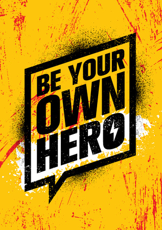Be Your Own Hero. Inspiring Workout and Fitness Gym Motivation Quote Illustration Sign. Creative Strong Sport Vector Çizim