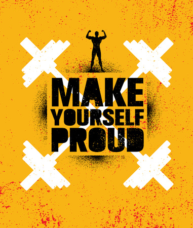 Make Yourself Proud. Workout and Fitness Gym Motivation Quote. Creative Vector Typography Sport Grunge Poster Concept With Speech Bubble