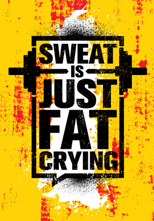 Sweat Is Just Fat Crying. Inspiring Workout and Fitness Gym Motivation Quote Illustration Sign. Çizim