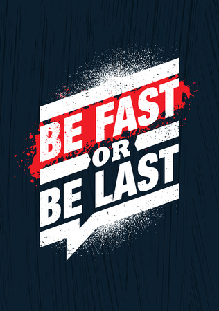Be Fast Or Be Last. Fitness Gym Muscle Workout Motivation Quote Poster Vector Concept. Çizim